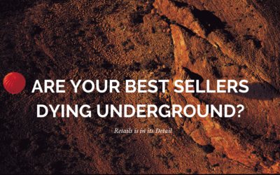 Are your Best Sellers dying underground?